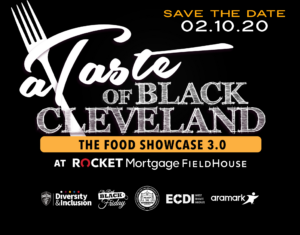 Get Your Tickets: A Taste of Black Cleveland Food Showcase 3.0 @ Rocket Mortgage Fieldhouse